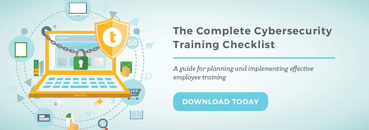 The Complete Cybersecurity Training Checklist